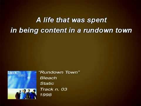 Bleach - Rundown Town (Lyrics)