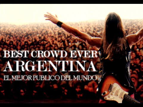 BEST CROWD EVER ARGENTINA - EL MEJOR PÚBLICO DEL MUNDO - (SUBTITLES ENGLISH - SPANISH)
