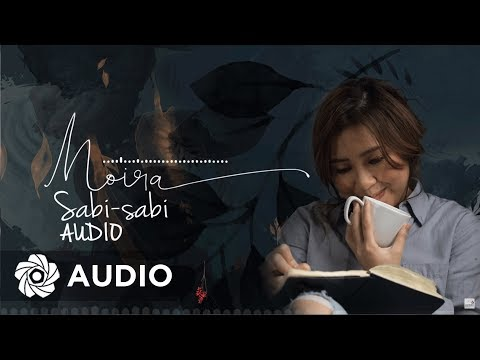 Moira Dela Torre - Sabi-sabi (Audio)