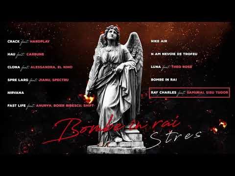 Stres - Ray Charles (feat. Samurai, Sisu Tudor) | Audio Oficial Mp3