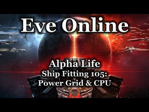 Eve Online - Ship Fitting 105: Power Grid & CPU