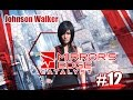 Mirror's Edge Catalyst - FINAL [Walkthrough part 12 FR]