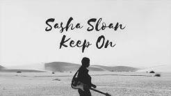 ☽1 HOUR MUSIC LOOP Sasha Sloan— Keep On☽