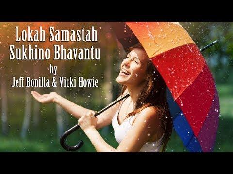 Lokah Samastha Sukhino Bhavantu | Healing Music Video with Lyrics
