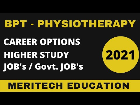 BPT ll Career options ll Jobs ll Details ll salary ll Colleges ll entrance syllabus