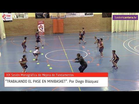 """FORMACIÓN: Clinic """"TRABAJANDO EL PASE EN MINIBASKET"""".- Por Diego Blázquez. Escuela Entrenadores FBM"""