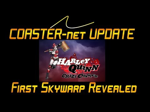 FIRST Skywarp at Six Flags Discovery Kingdom in 2018 Harley Quinn Crazy Coaster - COASTER-net Update