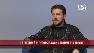 Ce faci daca ai depresie, avand traume din trecut?