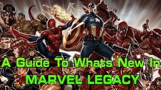 Whats Actually New In Marvel Legacy?