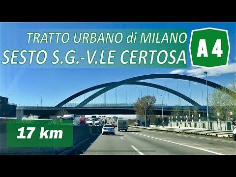 A4 | Tratto Urbano Di Milano | SESTO S.G. - V.LE CERTOSA