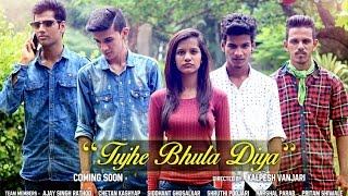 Vintage Films Presents - ' Tujhe Bhula Diya ' - Full Video Song    Sad Song    11th Nov 2015