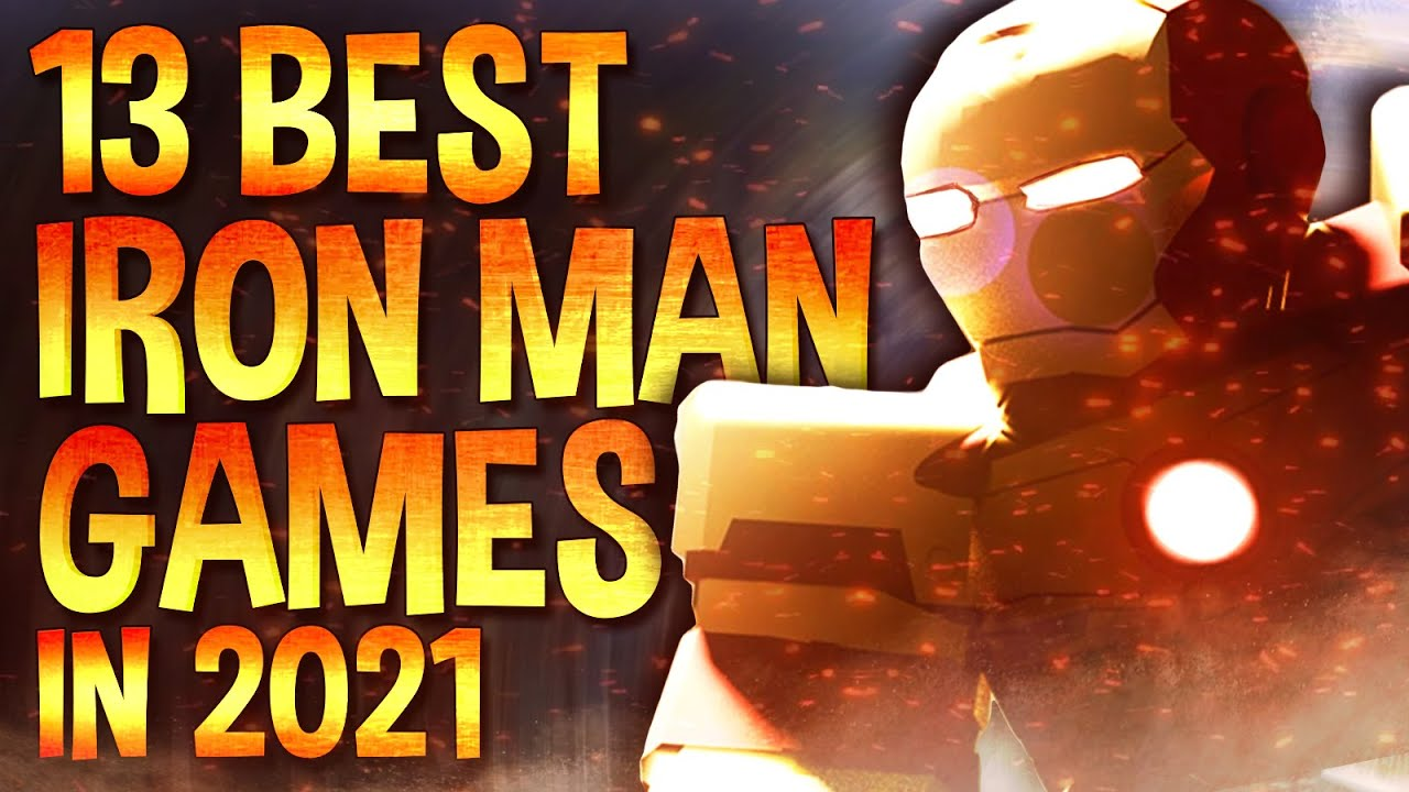 Top 13 Best Roblox Iron Man Games to play in 2021