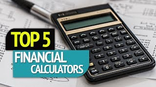 TOP 5: Financial Calculators 2018
