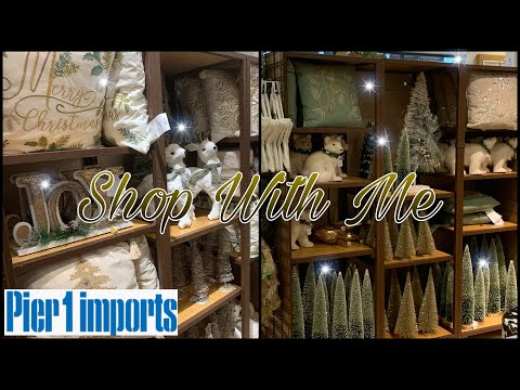 Pier 1 Imports Holiday Edition || Christmas Decor 🎄 || Shop With Me 2019