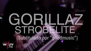 Gorillaz - Strobelite; feat