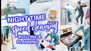 EXTREME SPEED CLEAN WITH ME | NIGHT TIME SPEED CLEANING MOTIVATION | CLEANING ROUTINE + PLAN WITH ME