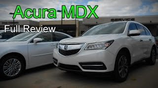 2015 / 2016 Acura MDX SH-AWD: Full Review | AcuraWatch, Technology, Entertainment & Advance Packages