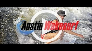 Outdoor fun on Lake Austin   Learn to Wakesurf with Austin Wakesurf