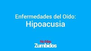 Enfermedades del Oido: Hipoacusia | Remedios Naturales | Hipoacusia Significado
