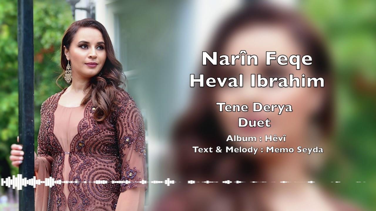 Narin Feqe  & Heval Ibrahim Duet Tene Derya