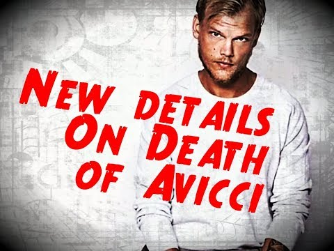 News details Revealed in Death of EDM star Avicci