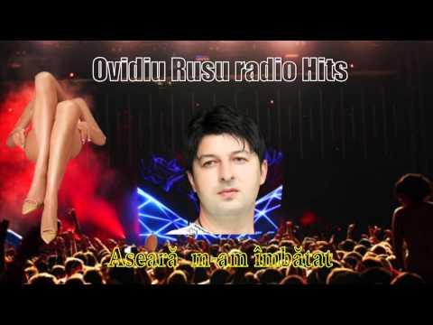 Ovidiu Rusu - Aseara m-am imbatat, Radio Hits