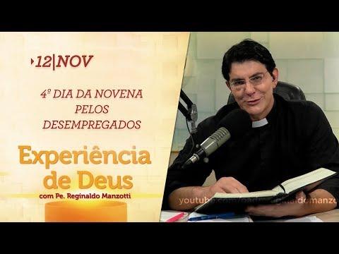 Experiência de Deus   12-11-2018    4º Dia da Novena pelos Desempregados