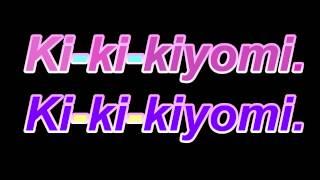 Kiyomi Cutie Song  English Version韓國賣萌歌 可愛頌 英文版