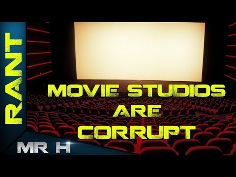 THE FILM INDUSTRY IS CORRUPT