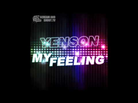 Yenson - My Feeling - (Deniz Koyu Remix)