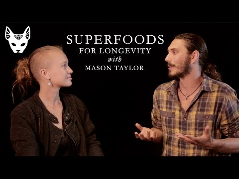 Superfoods for everlasting health with Mason Taylor