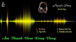 Clip Ba Mươi Bảy  - Lk Âm Thanh Vòm Xoay Vòng - Organ Hòa Tấu - Organ Minh 149