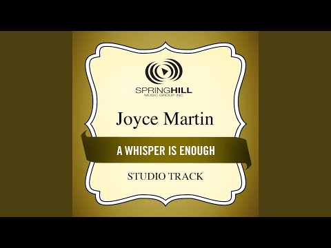 A Whisper Is Enough (High Key Performance Track Without Background Vocals)