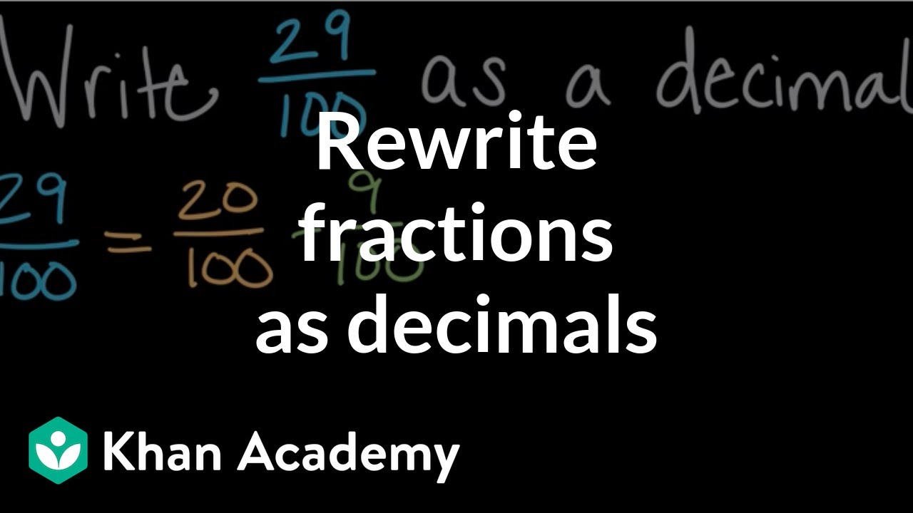 medium resolution of Rewriting fractions as decimals (video)   Khan Academy