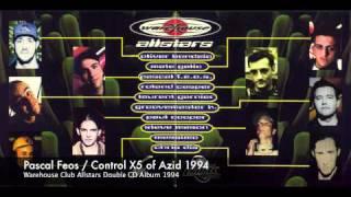 Pascal Feos Control X5 of Azid / Warehouse Club Allstars Album 1994