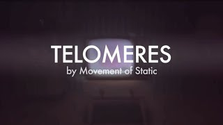 Movement Of Static -Telomeres (Official Music Video)
