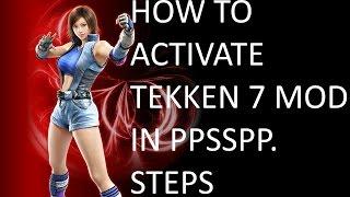 (Tekken 6 PPSSPP) Tekken 7 FR Mod how to activate the Mod