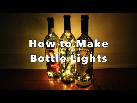 DIY: How to Make Bottle Lights