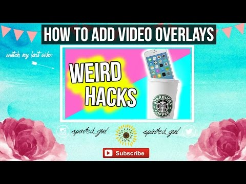 How To Make Video Overlays In Windows Movie Maker | Spirited Gal