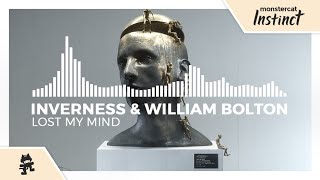 inverness & William Bolton - Lost My Mind [Monstercat Release]