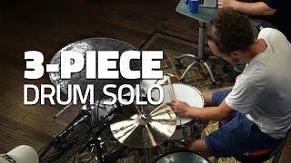 3 Piece Drum Solo Drumeo