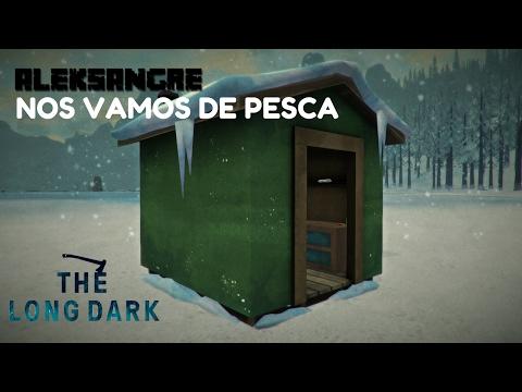 THE LONG DARK Nos vamos de pesca - Gameplay Español HD