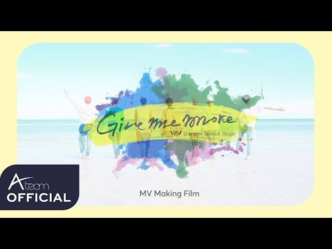 VAV - 'Give Me More' MV Making Film