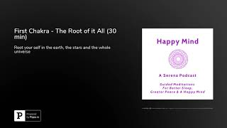 First Chakra Meditation - The Root of it All (30 min)
