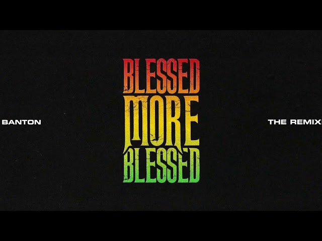 Buju Banton - Blessed More Blessed Remix feat. Giovani & Pinwheel