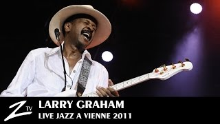 Larry Graham & Graham Central Station - LIVE HD