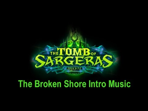 The Broken Shore Music Intro - Patch 7.2 Legion Music