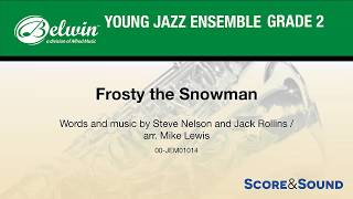 Frosty the Snowman, arr. Mike Lewis – Score & Sound