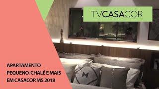 Apartamento pequeno, chalé, suíte e mais em CASACOR MS 2018