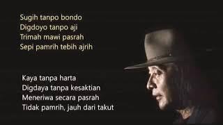 SUGIH TANPO BONDO • SUJIWO TEJO